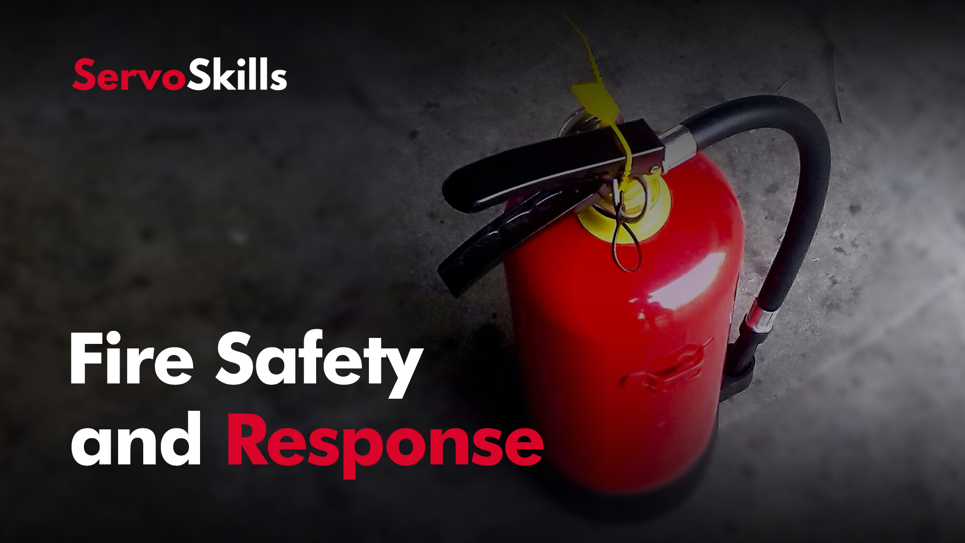 Fire Safety and Response